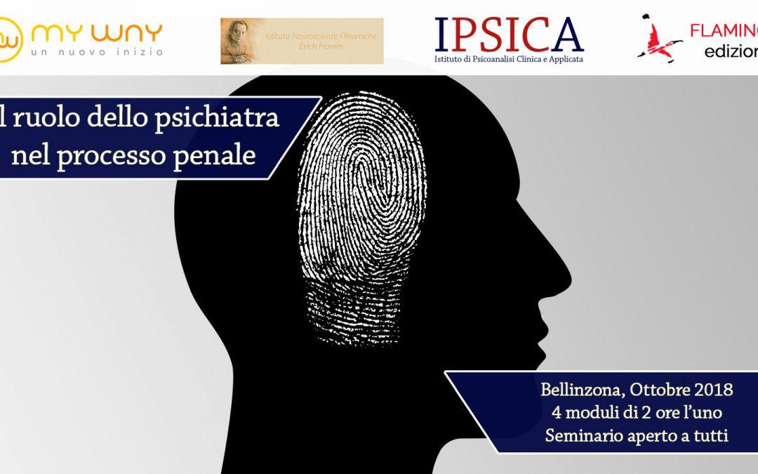 Il ruolo dello psichiatra nel processo penale – Seminario formativo aperto a tutti